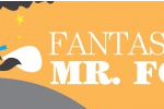 "Stagedoor Youth Theatre Present ""Fantastic Mr. Fox"""